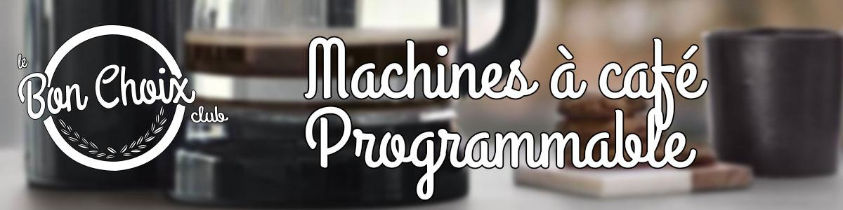 machine a cafe programmable