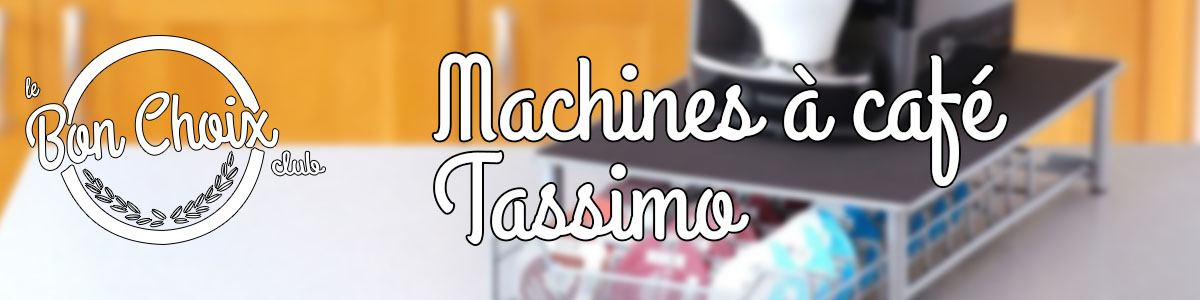 Quelle est la meilleure cafetière à dosette Tassimo