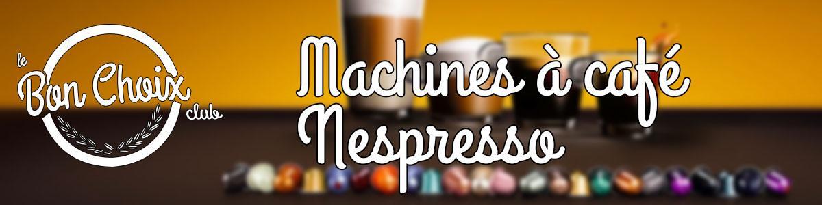 meilleur nespresso machine