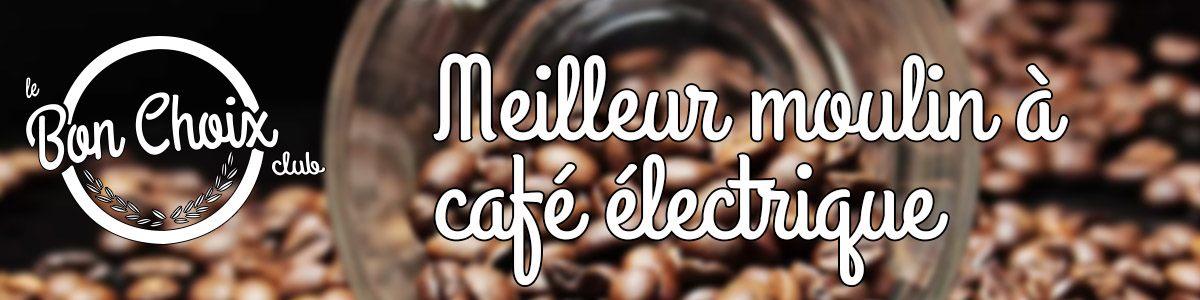Moulin a cafe electrique - Achat / Vente pas cher