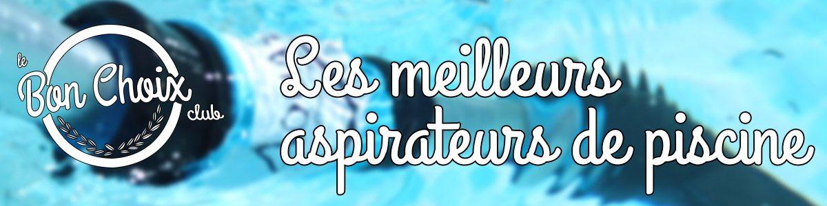 Aspirateur piscine electrique - Achat / Vente pas cher