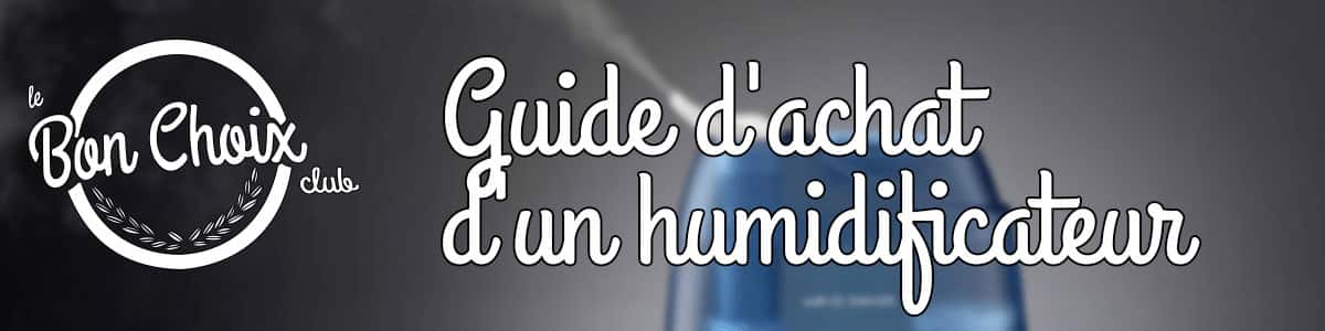 Comment choisir son humidificateur ? | Guide complet