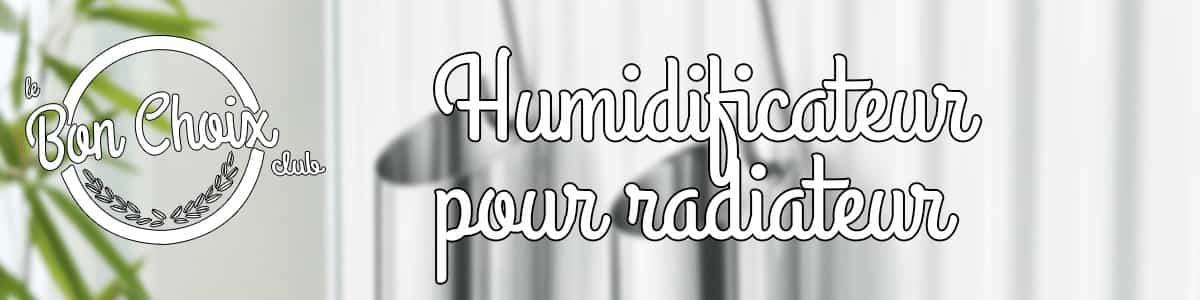 humidificateur pour radiateur electrique