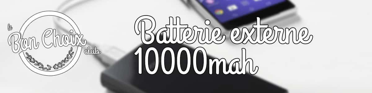 Meilleures batteries externes de 10000 mAh