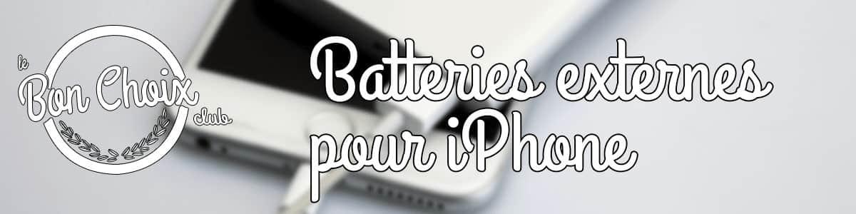 La Meilleure Batterie Externe pour iPhone