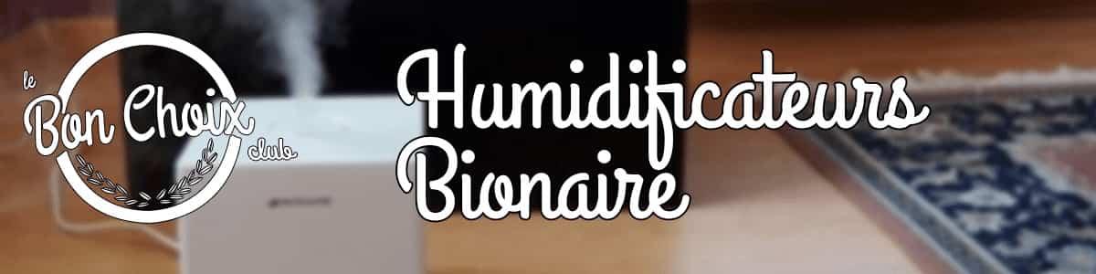 Humidificateurs Bionaire : modèles à brume fraîche