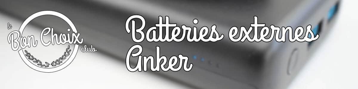 Les meilleures batteries externes portables Anker : Comparatif