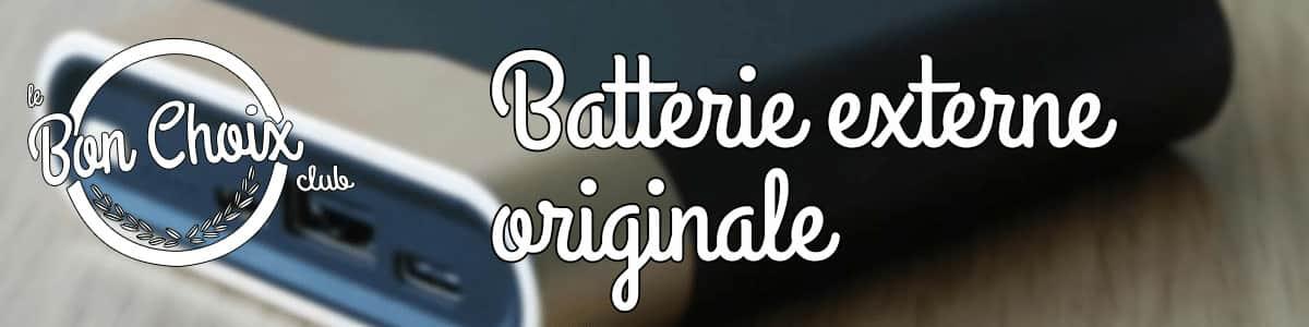 Batterie Externe : Power Bank & Batterie de secours