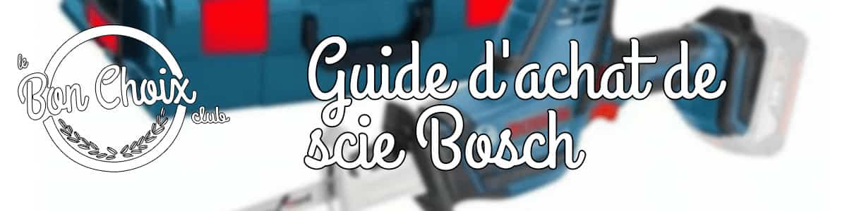 Scie Sabre Bosch au meilleur prix