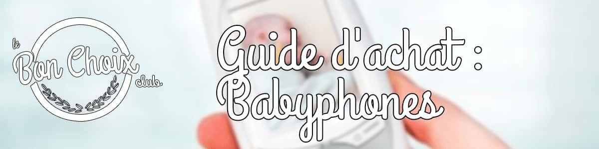 Ecoute bébé et Babyphones pour surveiller bébé