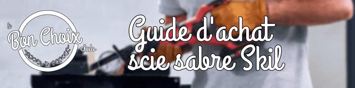 Scie sabre : guide complet