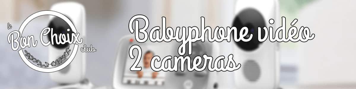Babyphone à deux caméras