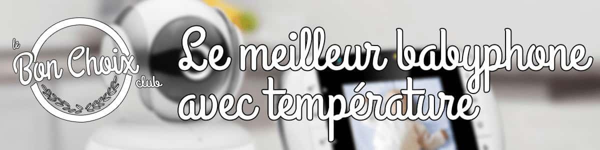 Babyphone temperature - Achat / Vente pas cher