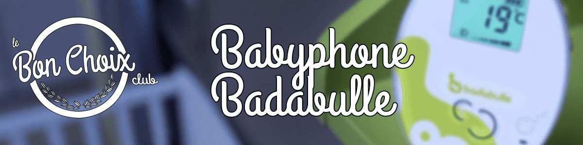 Babyphone Badabulle - Achat / Vente écoute bébé pas cher