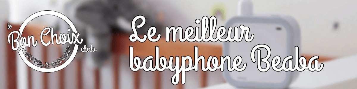 Babyphone Béaba, écoute bébé Béaba, acheter en ligne