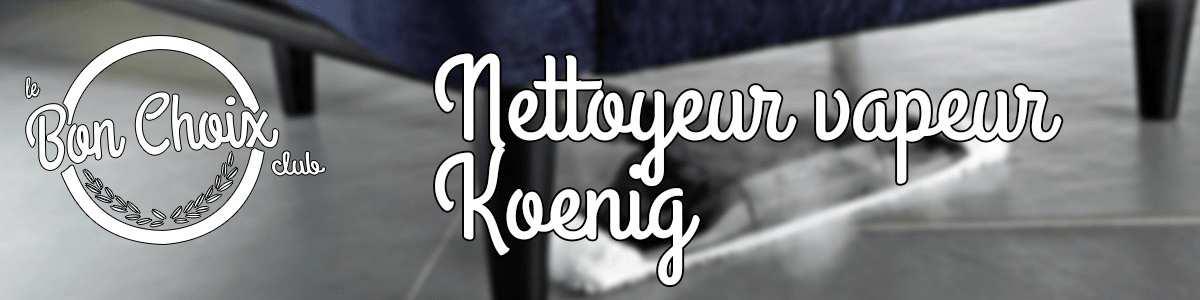 Nettoyeur Vapeur Hkoenig - Achat / Vente pas cher