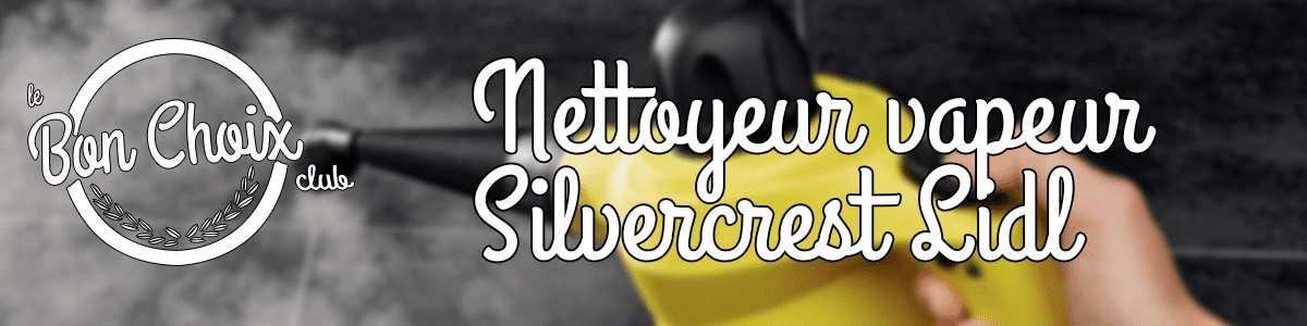 silvercrest nettoyeur vapeur