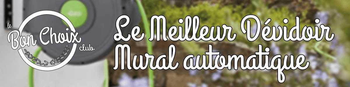 Devidoir mural automatique - Achat / Vente pas cher