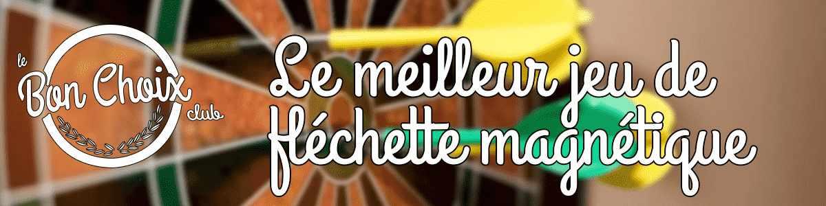 Jeu flechette magnetique - Achat / Vente jeux et jouets pas chers