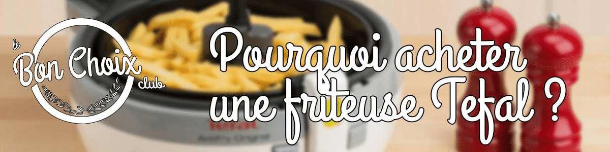 Friteuse sans huile Tefal - Achat / Vente pas cher
