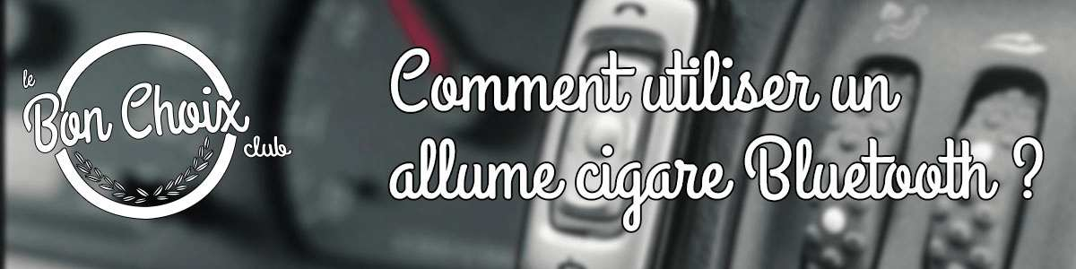 bluetooth voiture allume cigare