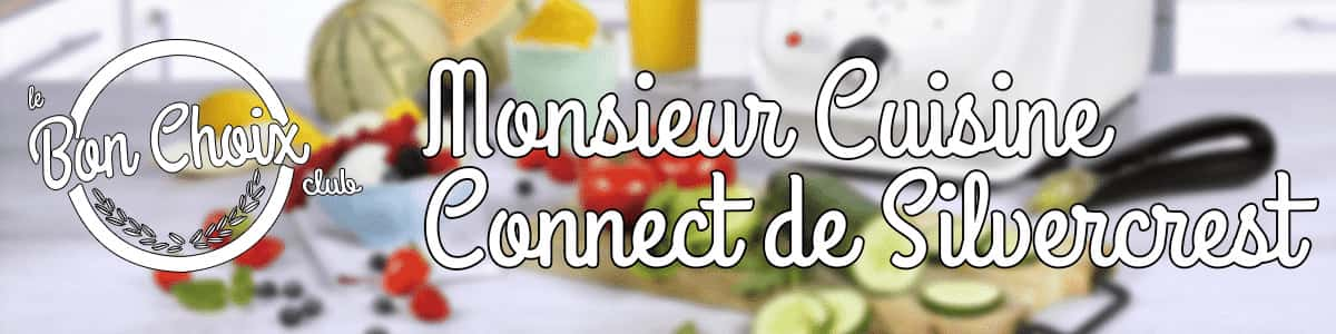 lidl robot monsieur cuisine connect