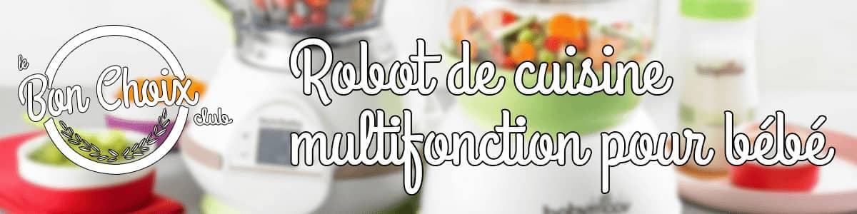 comparatif robot pour bebe