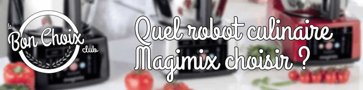 robot cuiseur magimix guide d'achat