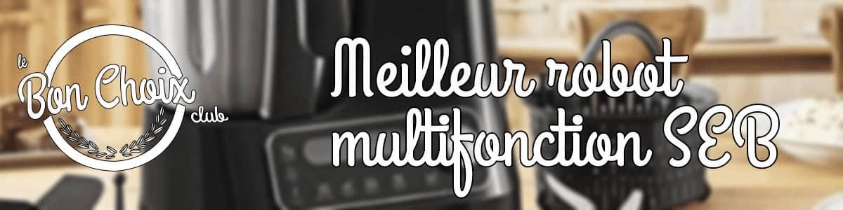 Robot multifonction seb - Achat / Vente pas cher