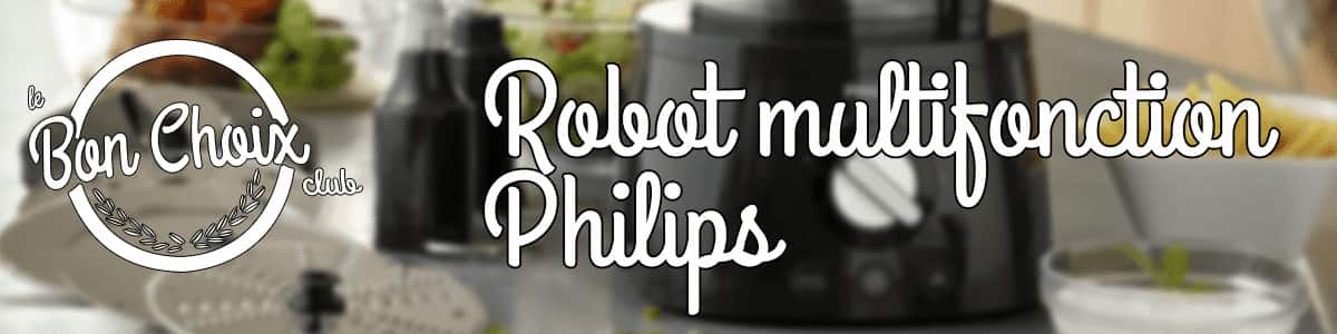 comparatif robot multifonction philips