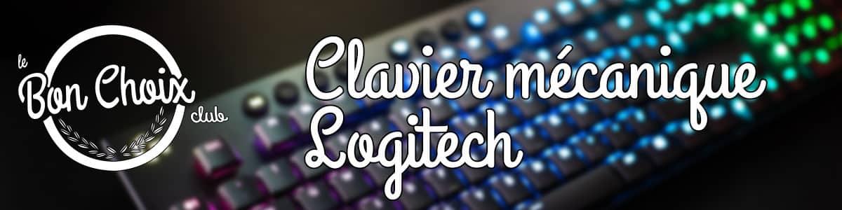 meilleur clavier logitech mecanique