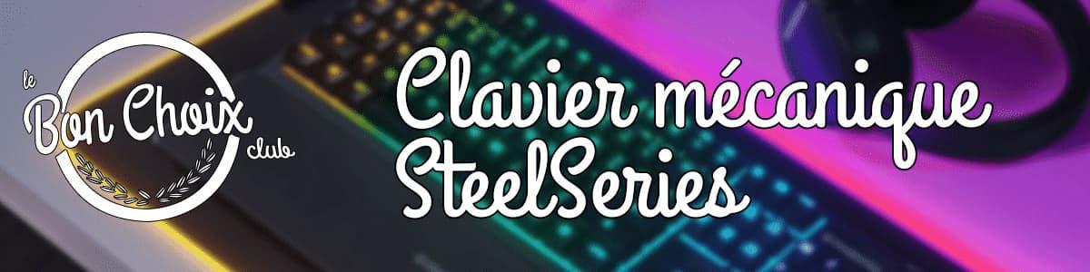 meilleur clavier mecanique steelseries