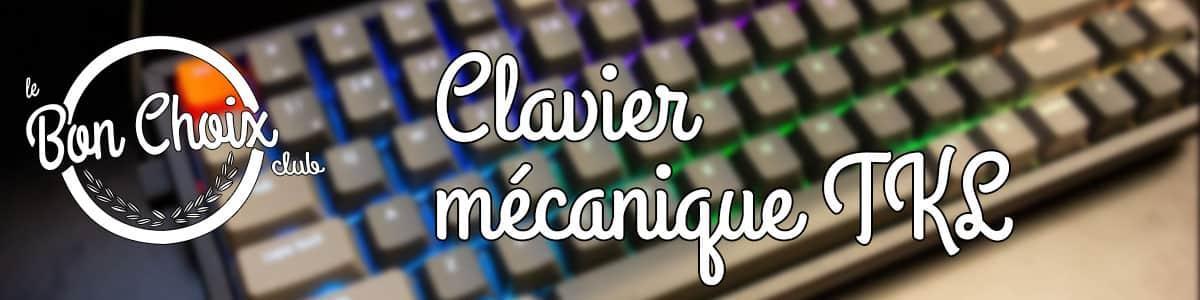 meilleur clavier mécanique tkl