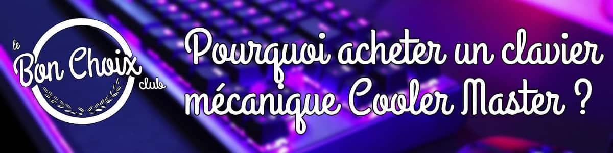 comparatif clavier mécanique cooler master