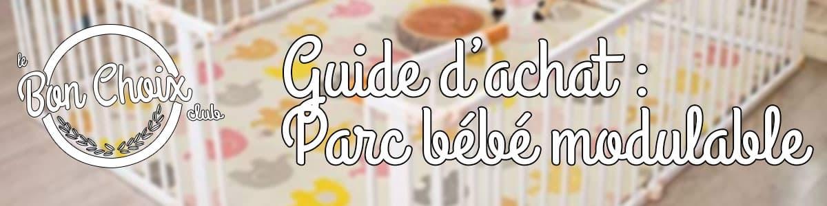 guide d'achat parc modulable bébé