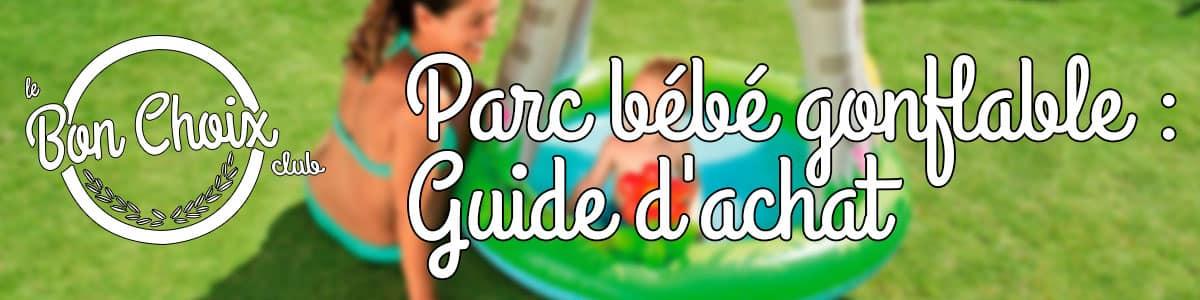parc gonflable bébé test et avis