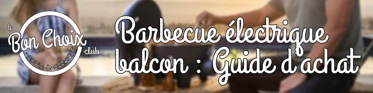barbecue électrique balcon pas cher