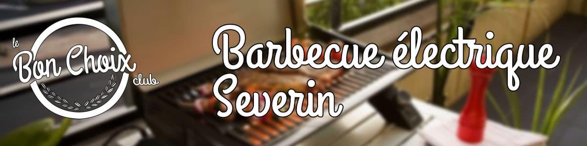 acheter le meilleur barbecue electrique severin