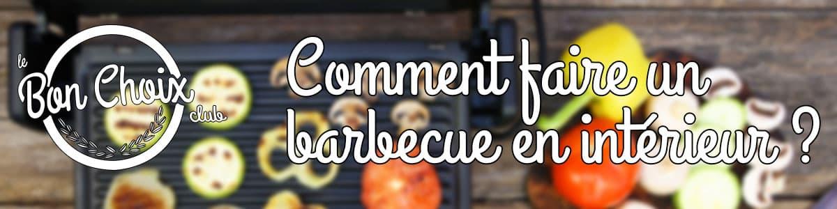 meilleur barbecue electrique interieur sans fumee