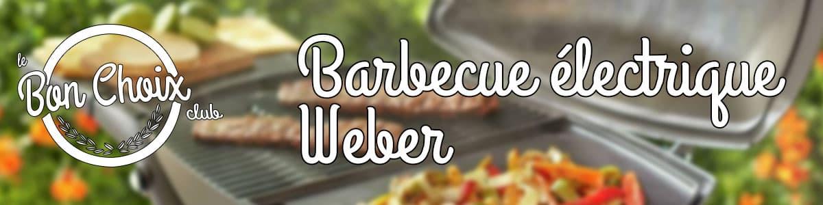 barbecue electrique weber test et avis